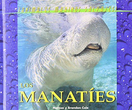 9781410300096: Animales Marinos Salvajes (Wild Marine Animals) - El Manatee (The Manatee)