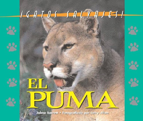 9781410300126: Gatos Salvajes (Wild Cats of North America) - El Puma (The Cougar)