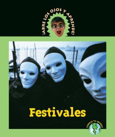 9781410300201: Festivales (Abre Los Ojos Y Aprende/Eyeopeners)