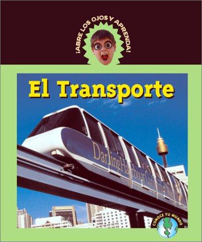 9781410300218: El Transporte/Transportation (Abre Los Ojos Y Aprende/Eyeopeners)