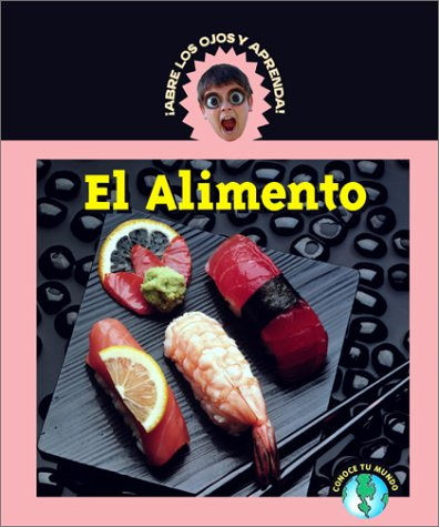 9781410300225: El Alimento (Abre Los Ojos Y Aprende/Eyeopeners)