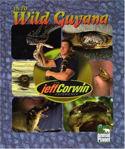 The Jeff Corwin Experience - Into Wild: John Woodward