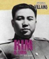 History's Villains - Kim Il Sung: Scott Ingram
