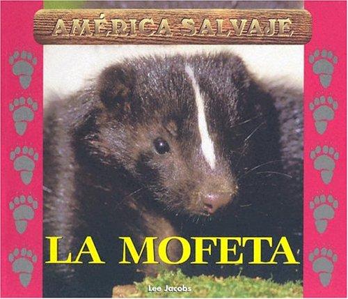 9781410302762: Salvajes (Wild) - La Mofeta (Skunk)