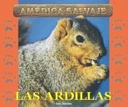 9781410302779: Salvajes (Wild) - La Ardilla (Squirrel)