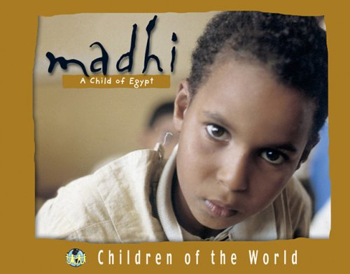 Madhi: A Child of Egypt (Children of: Editions, Mango