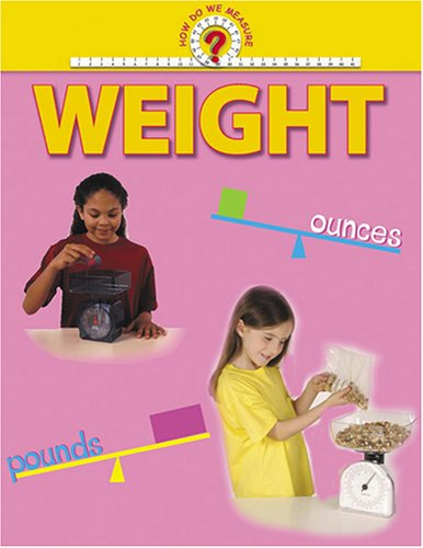 9781410303653: How Do We Measure? - Weight