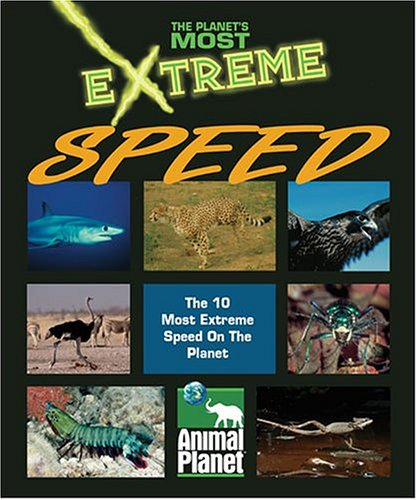 9781410303790: The Planet's Most Extreme - Speed