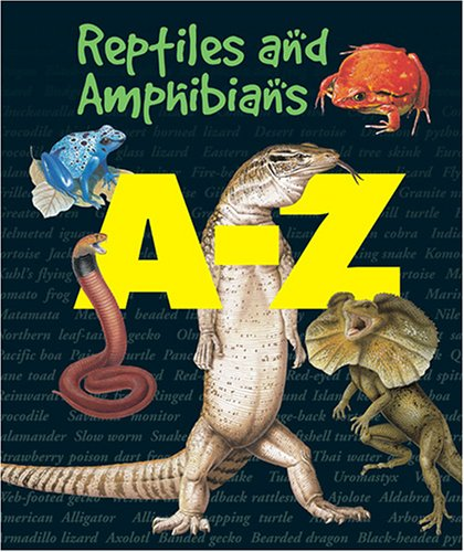 A-Z - Reptiles and Amphibians: Andromeda