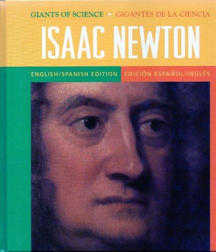 9781410305022: Issac Newton: Discovering Laws That Rule The Universe / Descubriendo Las Leyes Que Gobiernan El Universo (Giants Of Science / Gigantes de Ciencia)