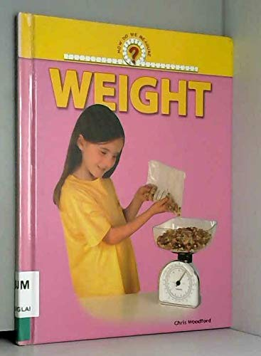 9781410305213: Weight (How Do We Measure?)