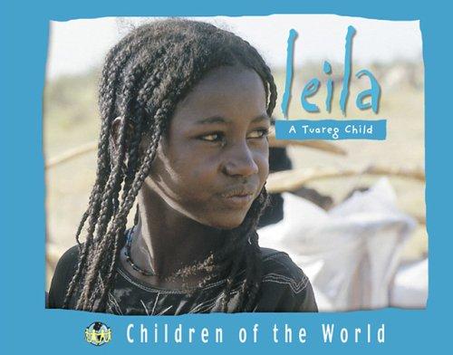 9781410305459: Leila: A Tuareg Child (Children of the World (Blackbirch))