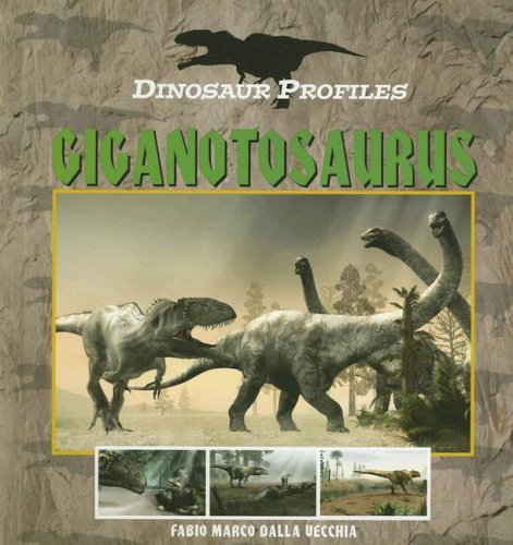 9781410307354: Giganaotosaurus (Dinosaur Profiles)
