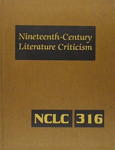 Nineteenth-Century Literature Criticism: Excerpts from Criticism of the Works of Nineteenth-Century...