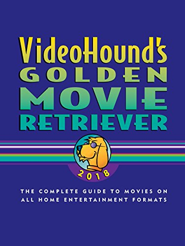 9781410325297: VideoHound's Golden Movie Retriever 2018: The Complete Guide to Movies on VHS, DVD, and Hi-Def Formats