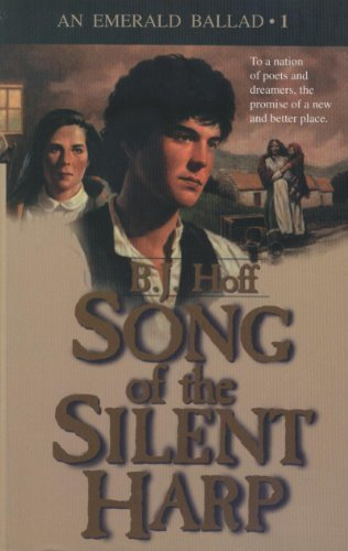 Song of the Silent Harp: B. J. Hoff