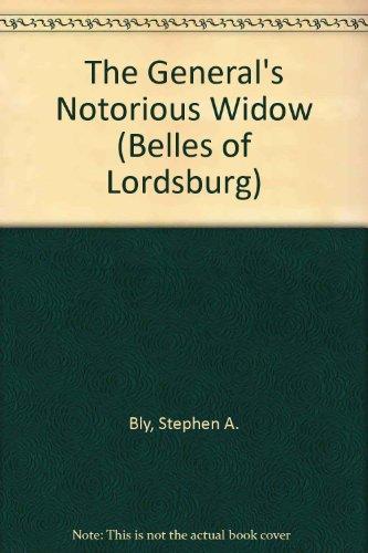 9781410400338: The General's Notorious Widow (Belles of Lordsburg #2)