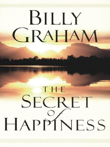 The Secret of Happiness: Graham, Billy