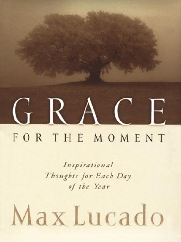 9781410400765: Grace for the Moment: Inspirational Thoughts for Each Day of the Year