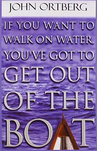 9781410401182: If You Want To Walk On Water, You've Got To Get Out Of The Boat (Walker Large Print Books)