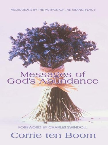 Messages of God's Abundance (Walker Large Print Books) (1410401197) by Corrie Ten Boom