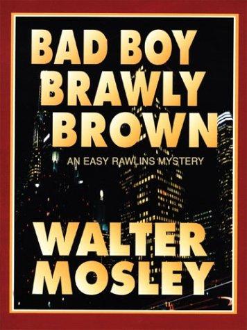 9781410401694: Bad Boy Brawly Brown (Walker Large Print Books)