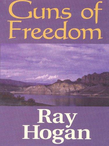 9781410401830: Guns of Freedom: A Western Duo