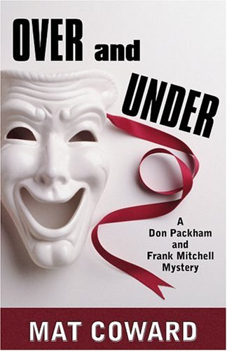 9781410401861: Over and Under: A Don Packham and Frank Mitchell Mystery (Five Star First Edition Mystery Series)