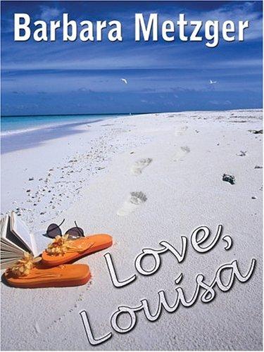 9781410401984: Love, Louisa