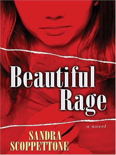 Beautiful Rage (Five Star First Edition Mystery: Sandra Scoppettone