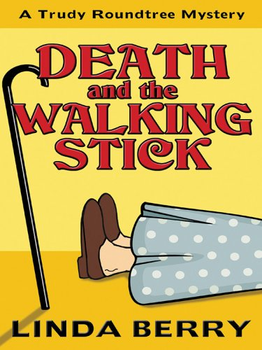 9781410402332: Death and the Walking Stick (Trudy Roundtree Mysteries, No. 4)