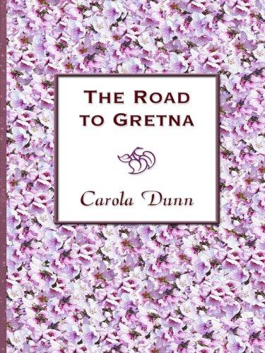 9781410402738: The Road to Gretna (Valiant Hearts Series)