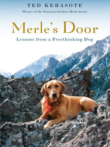 9781410402752: Merle's Door: Lessons from a Freethinking Dog (Thorndike Press Large Print Nonfiction Series)