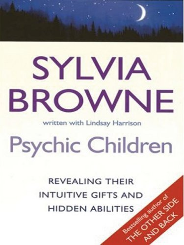 9781410402783: Psychic Children: Revealing the Intuitive Gifts and Hidden Abilities of Boys and Girls (Thorndike Press Large Print Basic Series)