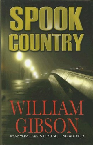9781410403117: Spook Country (Thorndike Press Large Print Mystery Series)