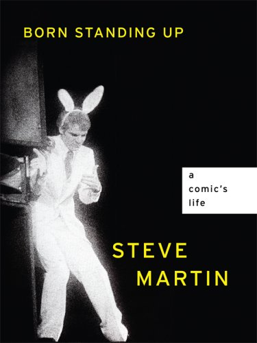 Born Standing Up: A Comic's Life (Thorndike Core): Martin, Steve