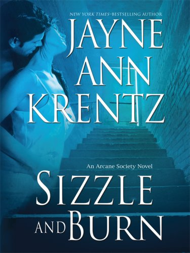 9781410403230: Sizzle and Burn (Arcane Society, Book 3)
