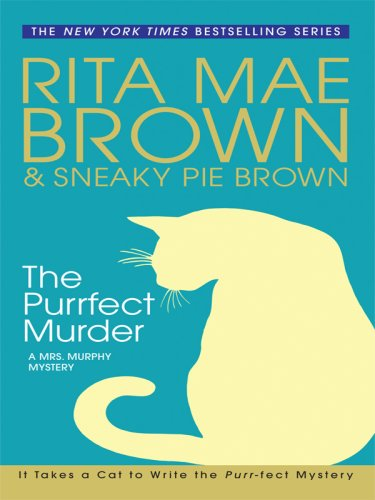 9781410403261: The Purrfect Murder: A Mrs. Murphy Mystery (Thorndike Press Large Print Basic Series)