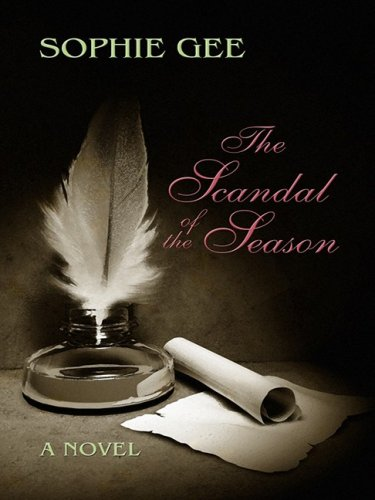 9781410403292: The Scandal of the Season (Thorndike Press Large Print Historical Fiction)