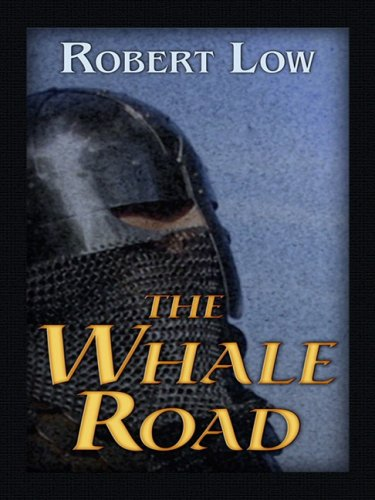 9781410403315: The Whale Road (Historical Fiction)