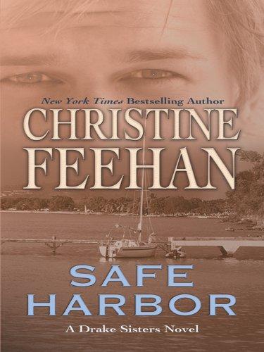 Safe Harbor (Drake Sisters, Book 5): Christine Feehan