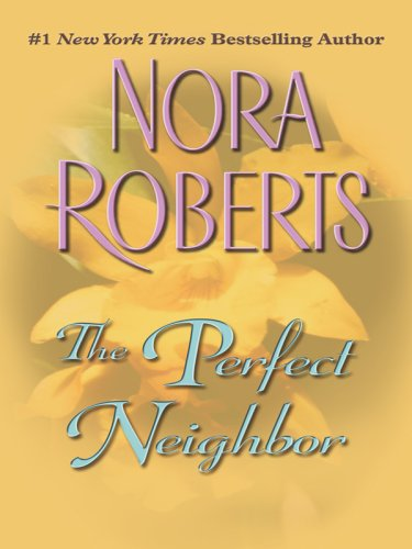 9781410403438: The Perfect Neighbor (Thorndike Press Large Print Romance Series)