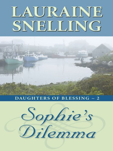 9781410403933: Sophie's Dilemma (Daughters of Blessing: Thorndike Press Large Print Christian Romance Series)