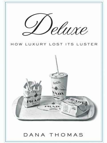 9781410404039: Deluxe: How Luxury Lost Its Luster (Thorndike Press Large Print Nonfiction Series)