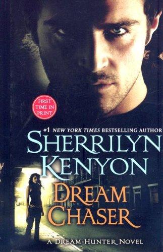 9781410404121: Dream Chaser (Dark-Hunter Novels (Thorndike))