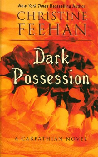 9781410404220: Dark Possession: A Carpathian Novel (Thorndike Press Large Print Romance Series)