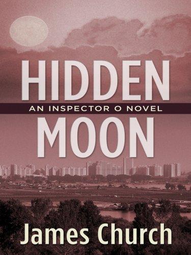 9781410404305: Hidden Moon: An Inspector O Novel (Thorndike Reviewers' Choice)