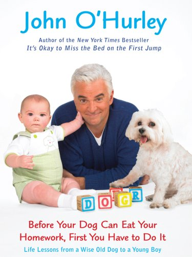 9781410404466: Before Your Dog Can Eat Your Homework, First You Have to Do It: Life Lessons from a Wise Old Dog to a Young Boy (Thorndike Press Large Print Humor)