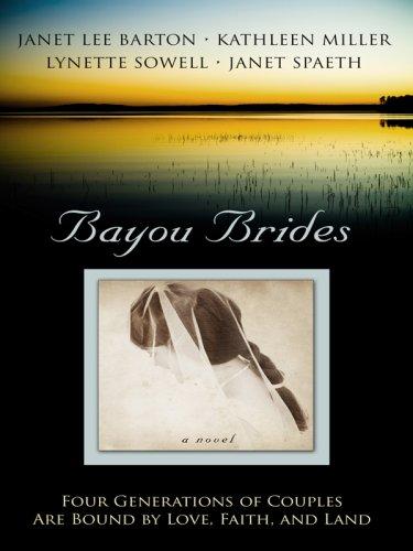 9781410404480: Bayou Brides: Capucine, Home to My Heart/Joie de Vivre/Language of Love/Dreams of Home (Heartsong Novella Collection)