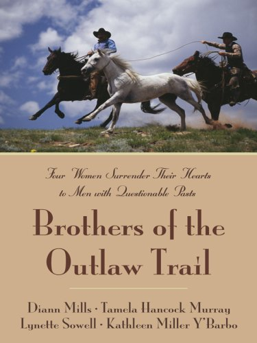 Brothers of the Outlaw Trail: The Peacemaker/A Gamble on Love/Outlaw Sheriff/Reuben&...